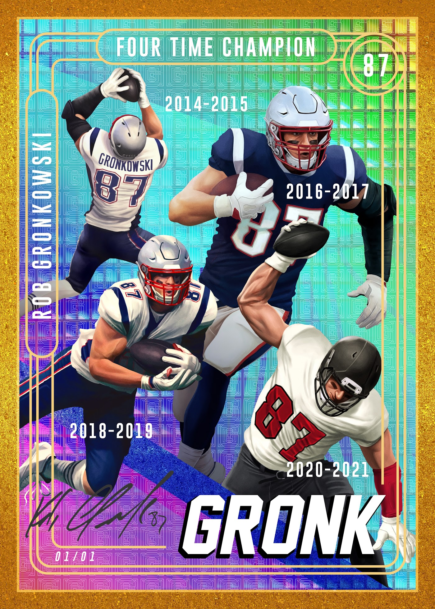(1-of-1) GRONK Career Highlight Card by Rob Gronkowski