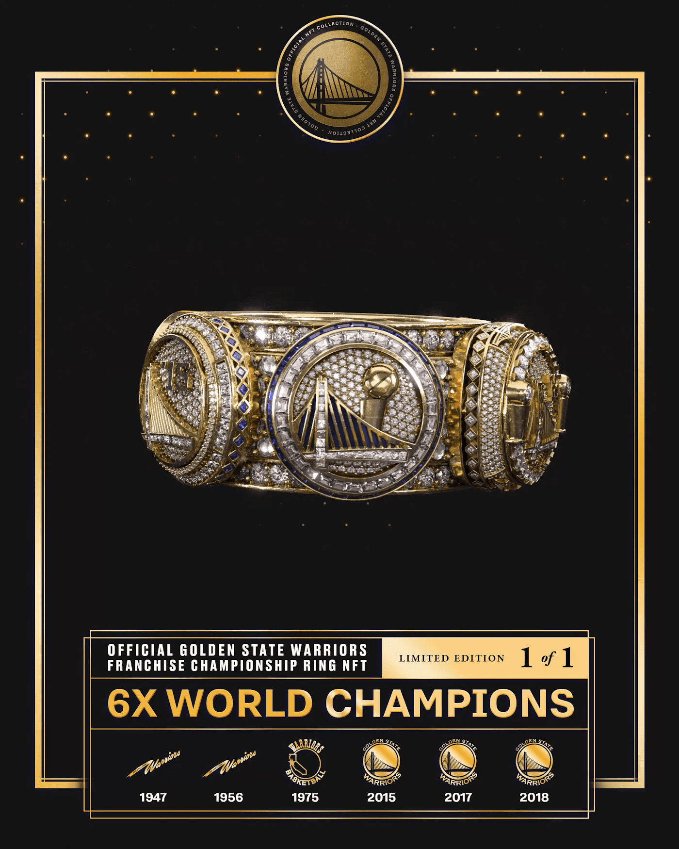 1-of-1 Warriors 6x World Champion Ring NFT & Physical Ring by Golden State Warriors Legacy Collection